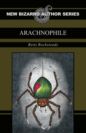 Arachnophile by Betty Rocksteady